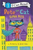 Pete the Cat: Super Pete