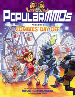 PopularMMOs Presents: Zombies' Day Off
