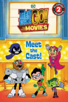 Teen Titans GO!™ to the Movies: Meet the Cast!