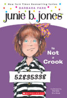 Junie B. Jones® Is Not a Crook