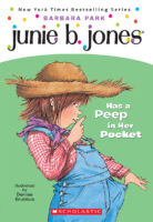 Junie B. Jones® Has a Peep in Her Pocket
