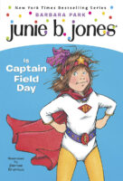 Junie B. Jones® Is Captain Field Day