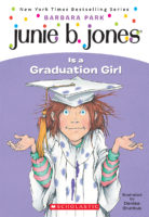 Junie B. Jones® Is a Graduation Girl
