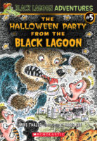 Black Lagoon® Adventures #5: The Halloween Party from the Black Lagoon®