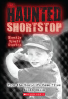 The Haunted Shortstop: Ghostly Sports Stories
