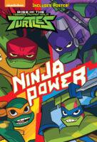 Rise of the Teenage Mutant Ninja Turtles™: Ninja Power