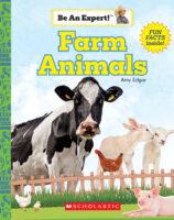 Be an Expert!™ Farm Animals