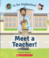 In Our Neighborhood: Meet a Teacher!