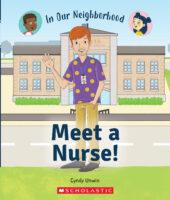 In Our Neighborhood: Meet a Nurse!