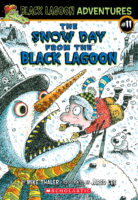Black Lagoon® Adventures #11: The Snow Day from the Black Lagoon®