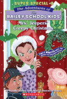 The Adventures of the Bailey School Kids™ Super Special #8: Mrs. Jeepers' Creepy Christmas