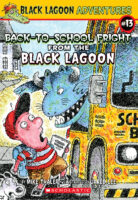 Black Lagoon® Adventures #13: Back-to-School Fright from the Black Lagoon®