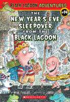 Black Lagoon® Adventures #14: The New Year's Eve Sleepover from the Black Lagoon®