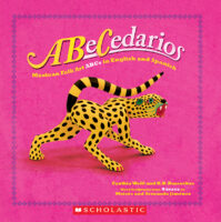 ABeCedarios: Mexican Folk Art ABCs in English and Spanish