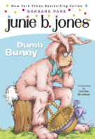 Junie B. Jones®: Dumb Bunny