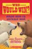 Who Would Win?® Polar Bear vs. Grizzly Bear