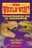 Who Would Win?® Tyrannosaurus Rex vs. Velociraptor