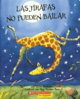 Las jirafas no pueden bailar (<i>Giraffes Can't Dance</i>)