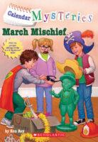 Calendar Mysteries: March Mischief