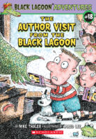 Black Lagoon® Adventures #18: The Author Visit from the Black Lagoon®