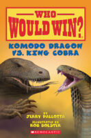 Who Would Win?® Komodo Dragon vs. King Cobra