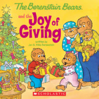 The Berenstain Bears® and the Joy of Giving