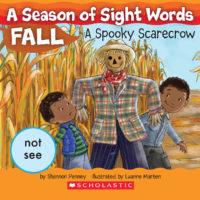 A Season of Sight Words Fall: A Spooky Scarecrow