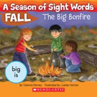 A Season of Sight Words Fall: The Big Bonfire