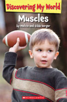 Discovering My World®: Muscles