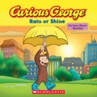 Curious George®: Rain or Shine