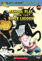 Black Lagoon® Adventures #20: The School Play from the Black Lagoon®