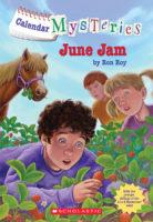 Calendar Mysteries: June Jam