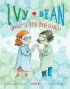 Ivy + Bean #7: What's the Big Idea?