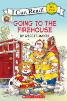 Little Critter®: Going to the Firehouse