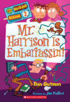 My Weirder School #2: Mr. Harrison Is Embarrassin'!