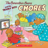 The Berenstain Bears® and the Trouble with Chores