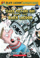 Black Lagoon® Adventures #22: The Class Picture Day from the Black Lagoon®