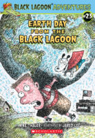 Black Lagoon® Adventures #23: Earth Day from the Black Lagoon®