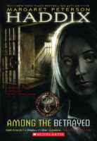 The Shadow Children #3: Among the Betrayed