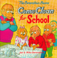 The Berenstain Bears® Come Clean for School