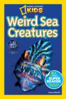 National Geographic Kids™: Weird Sea Creatures