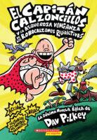 El Capitán Calzoncillos y la asquerosa venganza de los Robocalzones Radioactivos (<i>Captain Underpants and the Revolting Revenge of the Radioactive Robo-Boxers</i>)