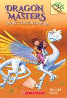 Dragon Masters: Saving the Sun Dragon
