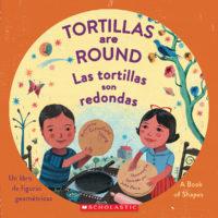Las tortillas son redondas / Tortillas Are Round