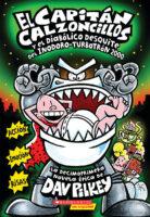 El Capitán Calzoncillos y el diabólico desquite del Inodoro-Turbotrón 2000 (<i>Captain Underpants and the Tyrannical Retaliation of the Turbo Toilet 2000</i>)