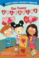 First-Grade Friends Forever: Our Funny Valentine