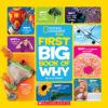 National Geographic Kids™: First Big Book of Why