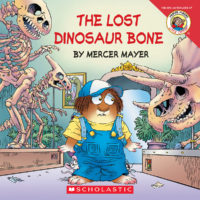 Little Critter®: The Lost Dinosaur Bone