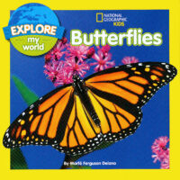 National Geographic Kids™ Explore My World: Butterflies