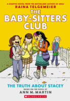 The Baby-Sitters Club® Graphix #2: The Truth About Stacey